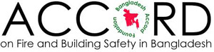 ACCORD – on Fire and Building Safety in Bangladesh